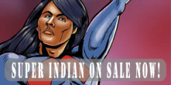 Super Indian On Sale Now!